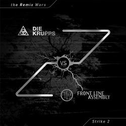 Front Line Assembly vs. Die Krupps - The Remix Wars: Strike 2 (2016)