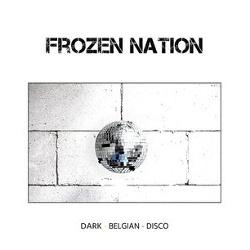 Frozen Nation - Dark Belgian Disco (2017)