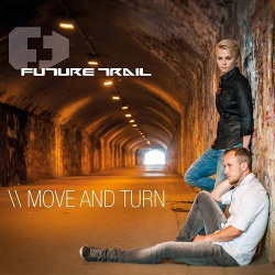 Future Trail - Move And Turn (Single) (2017)