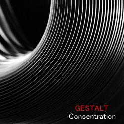 GESTALT - Concentration (2016)