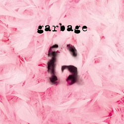 Garbage - Garbage (20th Anniversary Super Deluxe Edition) (2015)