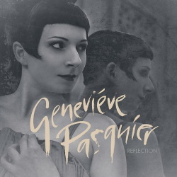 Genevieve Pasquier - Reflection EP (2017)