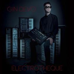 Gin Devo - Electrotheque (2017)