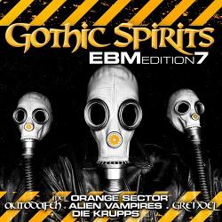 VA - Gothic Spirits - EBM Edition 7 (2CD) (2016)