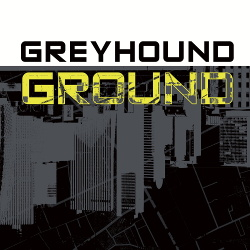 Greyhound - Ground (2017)