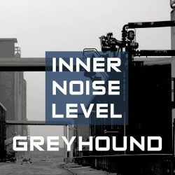 Greyhound - Inner Noise Level (2016)