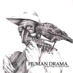 Human Drama - Broken Songs For Broken People (2017)