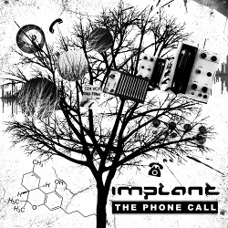 Implant - The phone call EP (2017)