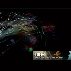 ISH - Structures Of Mind (2017)