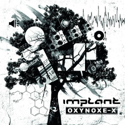 Implant - Oxynoxe-X (2CD Limited Edition) (2017)
