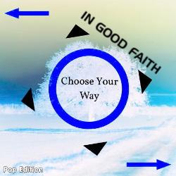 In Good Faith - Choose Your Way (Pop Edition) (2017)