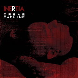 Inertia - Dream Machine (2017)