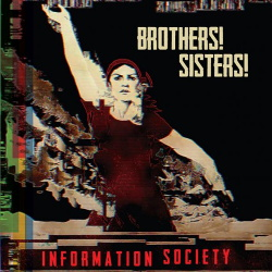 Information Society - Brothers! Sisters! (EP) (2016)