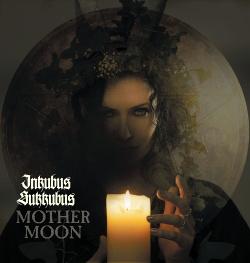 Inkubus Sukkubus - Mother Moon (2015)