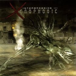 VA - Interbreeding III - Xenophobic (2CD) (2004)