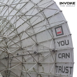 Invoke The Insult ‎- You Can Trust (2016)