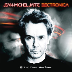 Jean-Michel Jarre - Electronica 1: The Time Machine (2015)