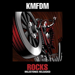 KMFDM - Rocks - Milestones Reloaded (2016)