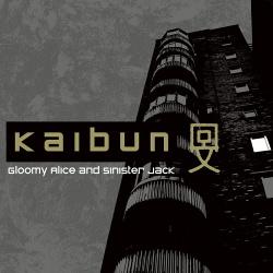 Kaibun - Gloomy Alice And Sinister Jack (2017)