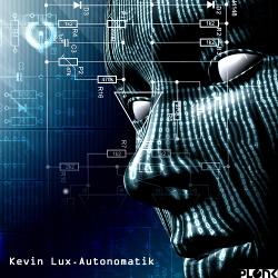 Kevin Lux - Autonomatik (2017)
