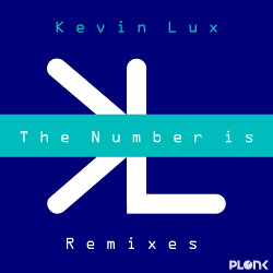 Kevin Lux - The Number Is - Remixes (2017)