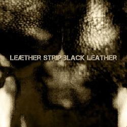Leaether Strip - Black Leather (Klinik Cover) (2016)
