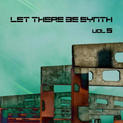 VA - Let There Be Synth - Volume 5.3 (2016)
