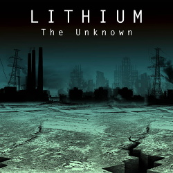 Lithium - The Unknown (2017)