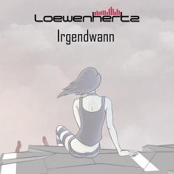 Loewenhertz - Irgendwann (EP) (2016)