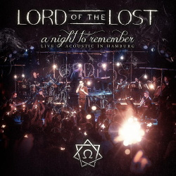 Lord Of The Lost - A Night to Remember (Acoustic Live in Hamburg) (2015)
