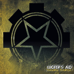 Lucifer's Aid - Control Yourself (EP) (2017)