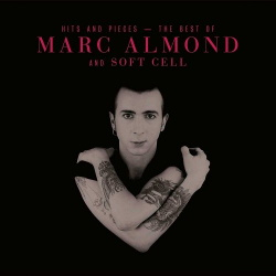 Marc Almond / Soft Cell - Hits And Pieces - The Best Of Marc Almond And Soft Cell (2017)