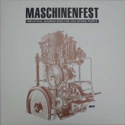 VA - Maschinenfest 2k17 (2CD Limited Edition) (2017)