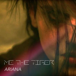 Me the Tiger - Ariana EP (2016)