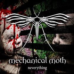 Mechanical Moth - Neverything (2017)