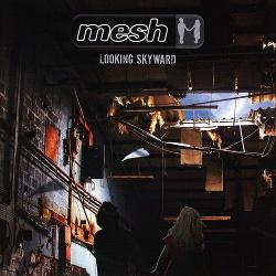Mesh - Looking Skyward (2CD Limited Edition) (2016)