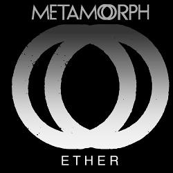 Metamorph - Ether (2017)