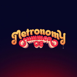 Metronomy - Summer 08 (2016)