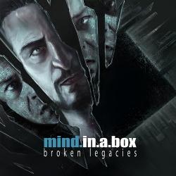 Mind.In.A.Box - Broken Legacies (2017)