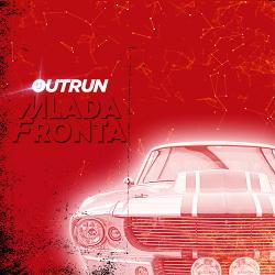 Mlada Fronta - Outrun (2016)