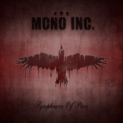 Mono Inc. - Symphonies Of Pain - Hits And Rarities (2CD) (2017)
