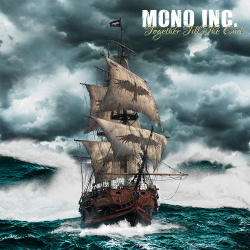 Mono Inc. - Together Till The End (3CD) (2017)