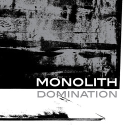 Monolith - Domination (2016)