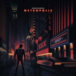 Nightcrawler - Metropolis (Deluxe Edition) (2017)
