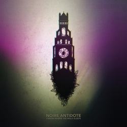 Noire Antidote - Know Where The Wolf Sleeps (2016)