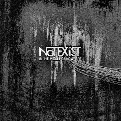 Notexist - In The Middle Of Nowhere (2017)
