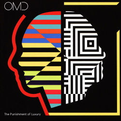OMD - The Punishment Of Luxury (Deluxe Edition) (2017)