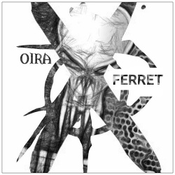 Oira 317 & Phersie Ferret - OirAxFerret (2017)
