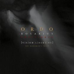Ordo Rosarius Equilibrio - Vision: Libertine - The Hangman's Triad (2016)