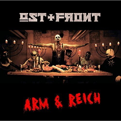 Ost+Front - Arm & Reich (Single) (2017)
